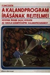 A kalandprogram írásának rejtelmei - Régikönyvek