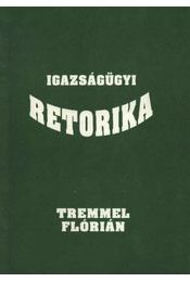 Igazságügyi retorika - Régikönyvek