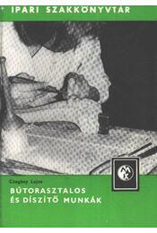 Bútorasztalos és díszítő munkák - Régikönyvek