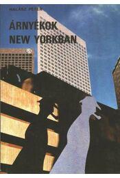 Árnényékok New Yorkban - Régikönyvek