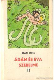 Ádám és Éva szerelme II. kötet - Régikönyvek