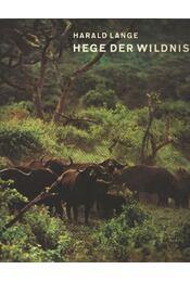 Hege der Wildnis - Régikönyvek