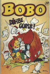 Bobo 29. (Dühbe gurul) - Régikönyvek