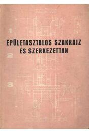 Épületasztalos Szakrajz és Szerkezettan - Régikönyvek