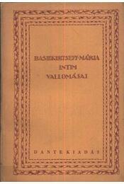 Bashkirtseff Mária intim vallomásai IV. - Régikönyvek