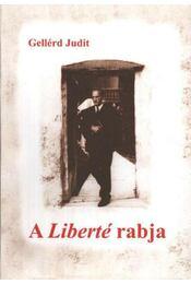 A Liberté rabja - Régikönyvek