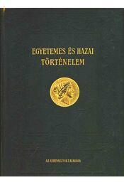 Egyetemes és hazai történelem I-IV. kötet - Régikönyvek