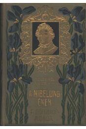 A Nibelung-ének; A Frithiof-monda (2. kötet) - Régikönyvek