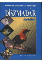 Díszmadár magazin 1999. év. (teljes) - Régikönyvek