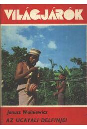 Az Ucayali delfinjei - Régikönyvek