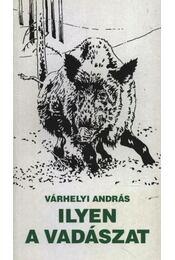 Ilyen a vadászat - Régikönyvek