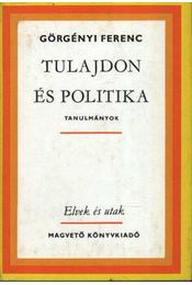 Tulajdon és politika - Régikönyvek