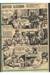 Aranyásók Alaszkában 1993. (11-22. szám 12. rész) - Régikönyvek