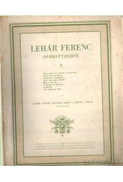 Lehár Ferenc operettjeiből II. - Régikönyvek