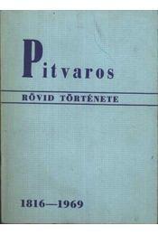 Pitvaros rövid története - Régikönyvek