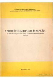 A pedagógusok helyzete és munkája - Régikönyvek