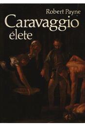 Caravaggio élete - Régikönyvek