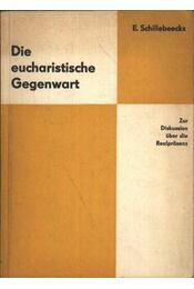 Die eucharistisvhe Gegenwart - Régikönyvek