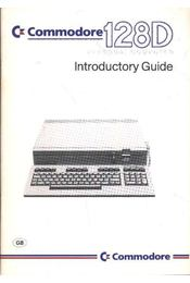 Commodore 128 D Personal Computer Introductory Guide - Régikönyvek