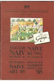Magyar Naiv Művészet '85 - Dutka Sándor - Régikönyvek