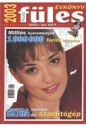 Füles Évkönyv 2003. - Régikönyvek