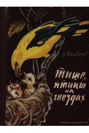 Halkabban, madarak a fészekben (Тише, птицы на гнездах) - Régikönyvek