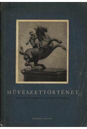 Művészettörténet a gimnáziumok IV. osztálya számára - Régikönyvek