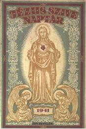 Jézus szive naptár 1941 - Régikönyvek