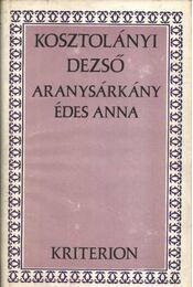 Aranysárkány - Édes Anna - Régikönyvek