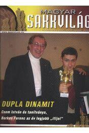 Magyar sakkvilág 2005. év (hiányos) - Régikönyvek