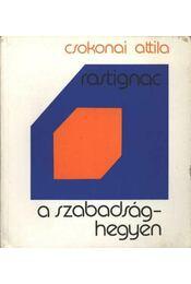 Rastignac a szabadsághegyen - Régikönyvek