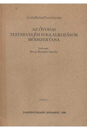 Az óvodai testnevelés és oktatásának módszertana - Régikönyvek