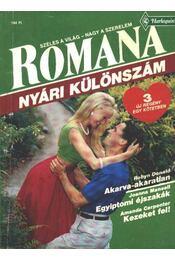 Akarva-akaratlan - Egyiptomi éjszakák - Kezeket fel 1992/3. Romana (Nyári különszám) - Régikönyvek