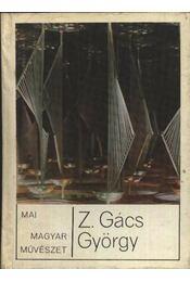 Z. Gács György - Régikönyvek
