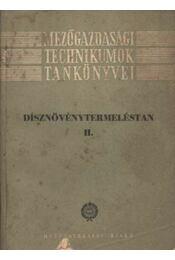 Dísznövénytermesztéstan II. - Régikönyvek