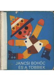 Jancsi bohóc és a többiek - Régikönyvek