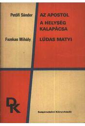 Az apostol - A helység kalapácsa - Lúdas Matyi - Régikönyvek