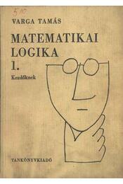 Matemetikai logika 1. kezdőknek - Régikönyvek