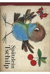 Spatzlein Tschilp - Régikönyvek
