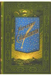 Népszerű csillagászattan I-II. kötet - Régikönyvek