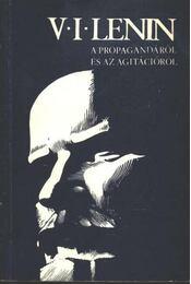 A propagandáról és az agitációról - Régikönyvek