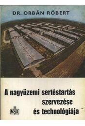 A nagyüzemi sertéstartás szervezése és technológiája - Régikönyvek