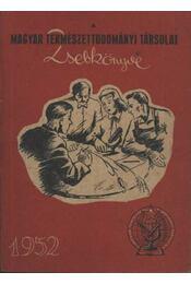A Magyar Természettudományi Társulat Zsebkönyve 1952 - Régikönyvek
