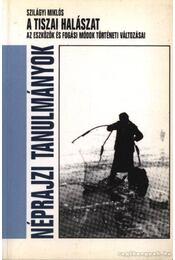 A tiszai halászat - Régikönyvek