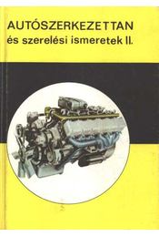Autószerkezettan és szerelési ismeretek II. - Régikönyvek
