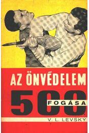 Az önvédelem 500 fogása - Régikönyvek