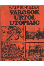 Városok Urtól Utópiáig - Régikönyvek
