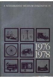 A Közlekedési Múzeum évkönyve IV 1976-1978 - Régikönyvek