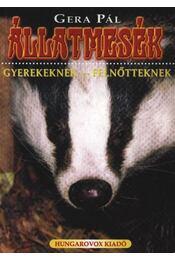 Állatmesék gyerekeknek - felnőtteknek - Régikönyvek