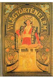 Tolnai világtörténelme - A legujabb kor I-IV. kötet - Zigány Árpád, Petz György - Régikönyvek
